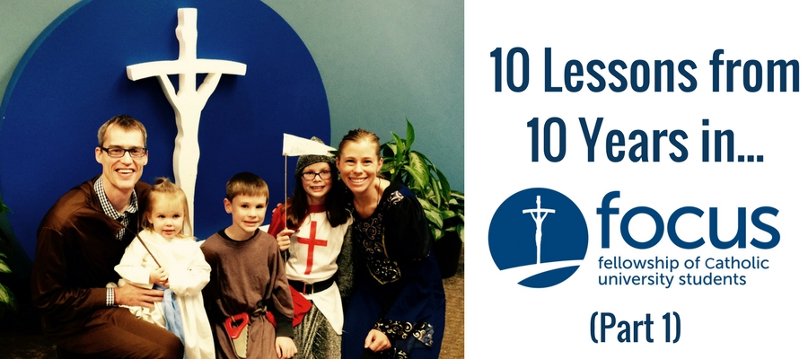 10 Lessons from 10 Years in FOCUS: Part 1 of 3