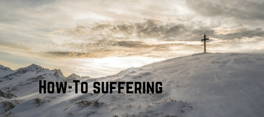 How-To Suffering