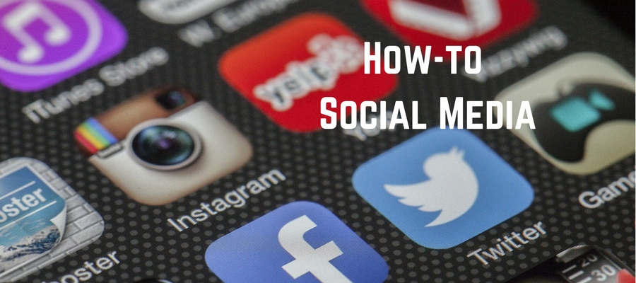 How-To Social Media