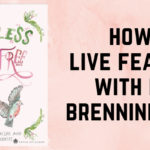 S4 Ep13: How-to Live Fearless with Lisa Brenninkmeyer