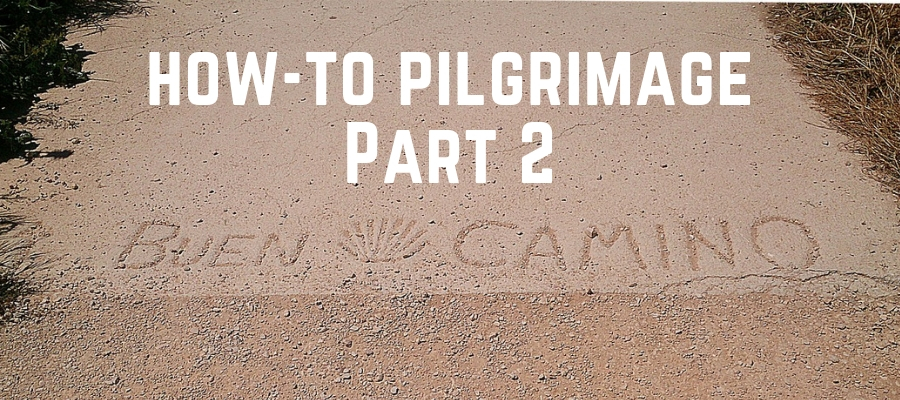 S4 Ep20: How-to Pilgrimage: Part 2