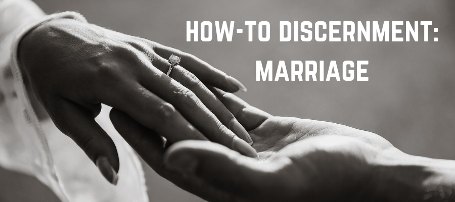 S5 Ep2: How-to Discernment: Marriage